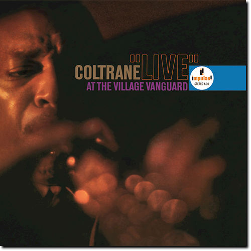 [TR24][OF] John Coltrane - Live At The Village Vanguard - 1962 / 2016 (Avant-GardeJazz)