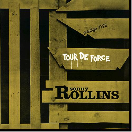 [TR24][OF] Sonny Rollins - Tour De Force - 1957 / 2017 (Post-Bop)