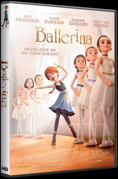 Балерина / Ballerina (Эрик Саммер, Эрик Уорин) [2016, мультфильм, мюзикл, приключения, семейный, HDRip] iTunes
