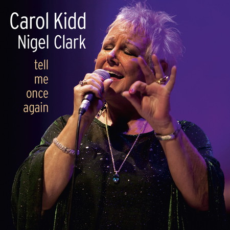 Carol Kidd - Tell Me Once Again (2011) [FLAC 2.0|192/24|tracks|WEB-DL] <Jazz>