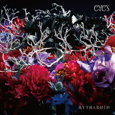 MYTH & ROID - eYe's (2017) [MP3|320 Kbps] <Synth Pop / Electronic Rock / Alternative>