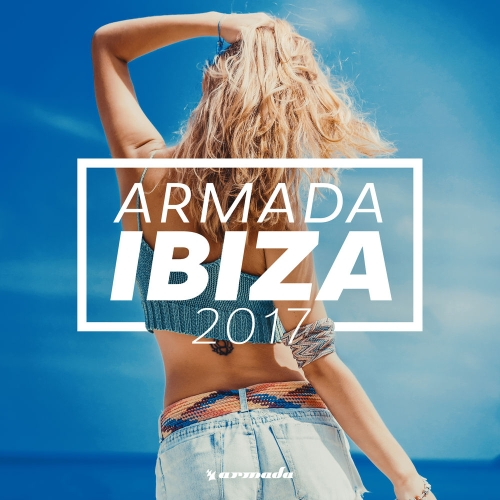 VA - Armada Ibiza 2017 (2017) MP3