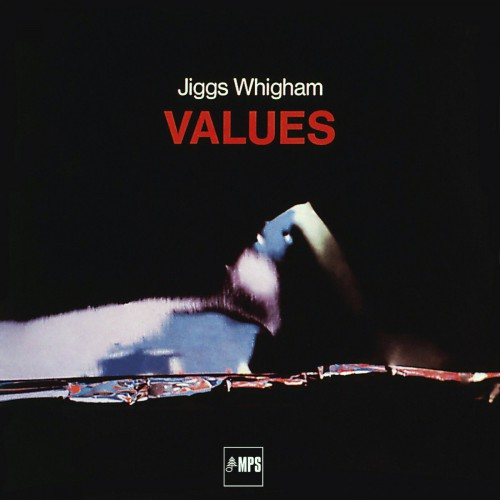 [TR24][OF] Jiggs Whigham - Values - 1971/2016 (Post-Bop)