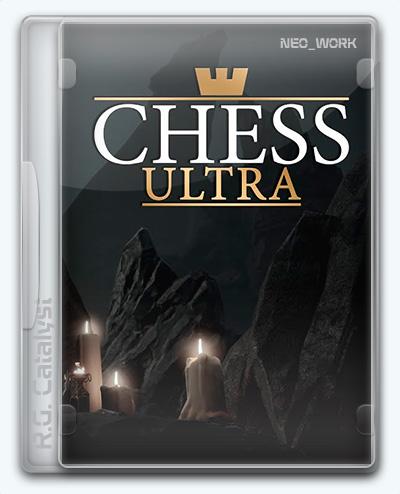 Chess Ultra (2017) [Ru/Multi] (4.15.1) Repack R.G. Catalyst