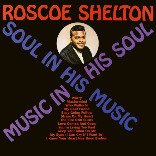 (Modern Electric Blues) Roscoe Shelton - Soul In His Music ...