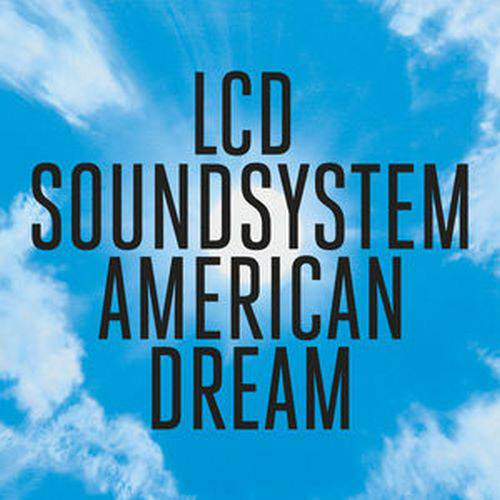 LCD Soundsystem - American Dream (2017)