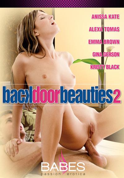 Backdoor Beauties 2 / Задний Проход Красавицы 2 (Babes) (Anissa Kate, Alexa Tomas, Gina Gerson, Emma Brown, Kristy Black.)  Split Scenes