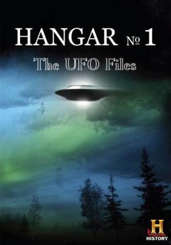 Ангар-1: Архив НЛО / Hangar 1: The UFO Files (2015) WEB-DLRip (сезон 2, серий 12 из 12)