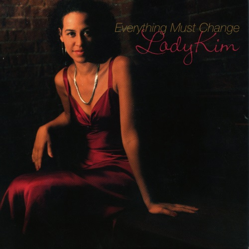 [SACD-R][OF] Lady Kim - Everything Must Change - 2005 (Vocal Jazz)