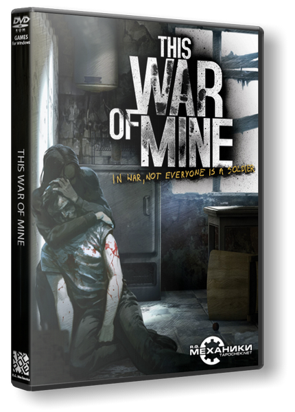 This War of Mine: Anniversary Edition [v 4.0.0] (2014) PC | RePack