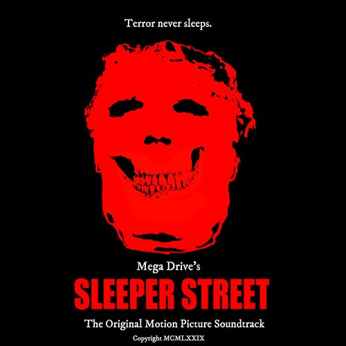 Mega Drive - Sleeper Street (2017) [MP3|320 Kbps] <Synthwave, Darksynth>
