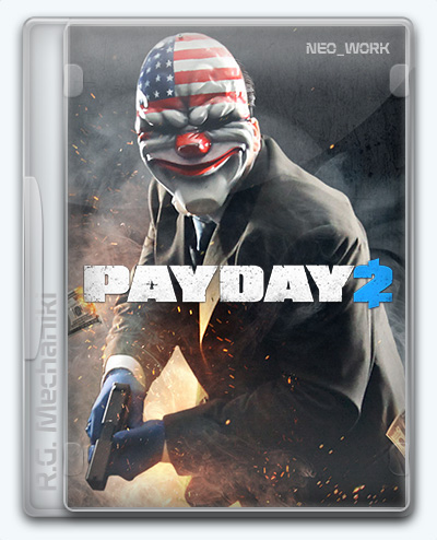 PayDay 2 (2013) [Ru/En] (1.83.455/upd 166.1/dlc) Repack R.G. Механики [Ultimate Edition]