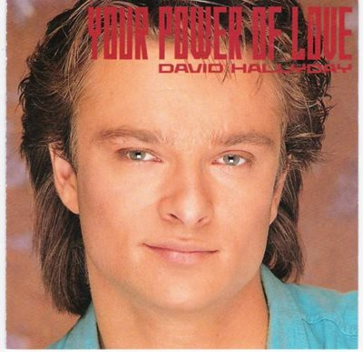 David Hallyday - Your Power Of Love (1989) MP3