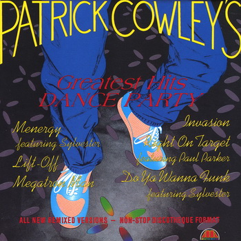 Patrick Cowley - Patrick Cowley's Greatest Hits Dance Party (1992) FLAC
