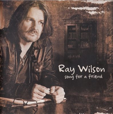 Ray Wilson (ex-Genesis) - Songs For A Friend (2016) APE