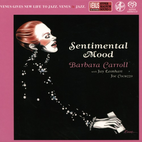 [SACD-R][OF] Barbara Carroll Trio - Sentimental Mood - 2006 / 2017 (Jazz, Vocal Jazz)
