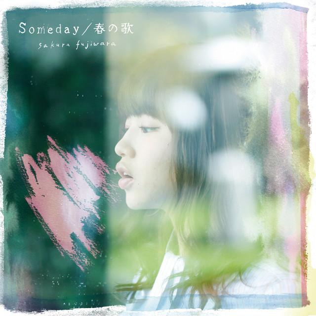 20171226.0249.20 Sakura Fujiwara - Someday ~ Haru no Uta (M4A) cover.jpg