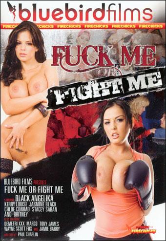 Bluebird Films - Трахни меня или побей меня / Fuck Me or Fight Me (2012) WEB-DL |