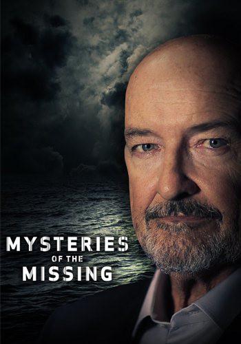 Загадочные исчезновения / Mysteries of the Missing (2017) HDTVRip  [H.264/720p-LQ] (Сезон 1, серии 8 из 8)