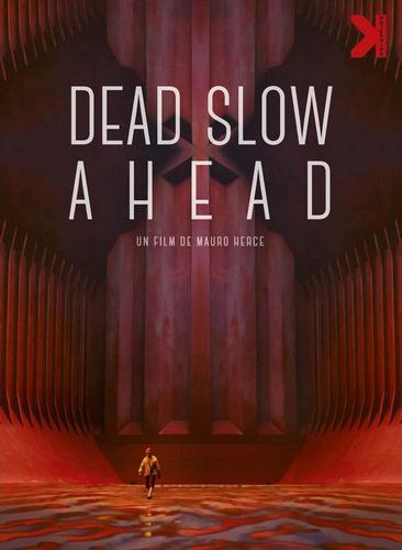 Самый малый вперед! / Dead Slow Ahead (Мауро Эрсе / Mauro Herce) [2015, Документальный, фантастика, драма, BDRip] VO (Назаров) + Original Tag