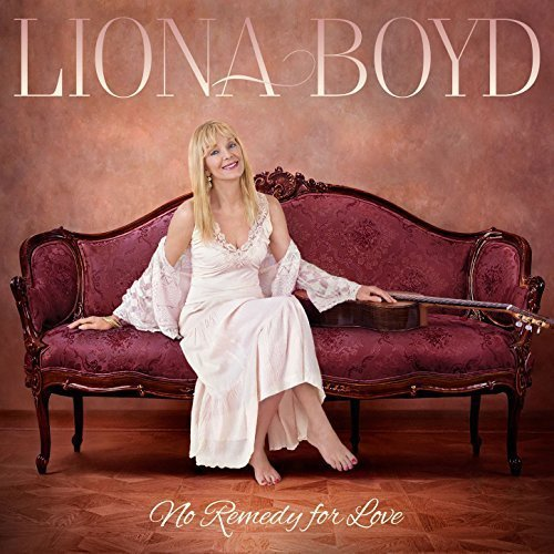 Liona Boyd - No Remedy for Love (2017)
