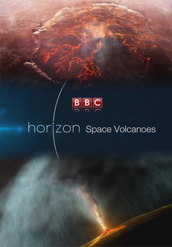 BBC: Вулканы Солнечной системы (Космические Вулканы) / Space Volcanoes (2017) HDTVRip [H.264/720p-LQ] (сезон 22, серия 2)