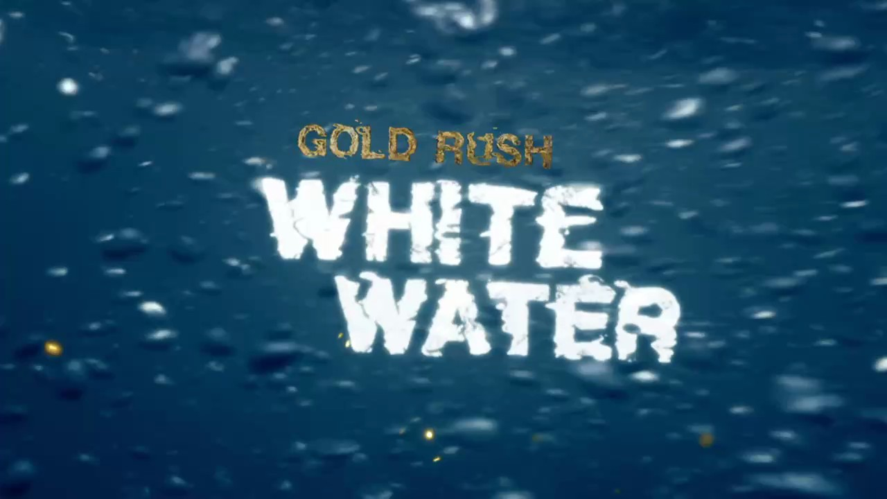 Discovery: Золотая лихорадка: Белая вода / Gold Rush: White Water [01x01-03 из 22] (2018) HDTVRip 720p