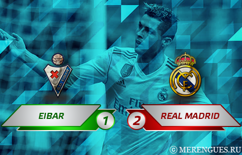 SD Eibar - Real Madrid C.F. 1:2