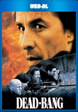 Смертельный выстрел / Dead Bang (1989) WEB-DL 1080p