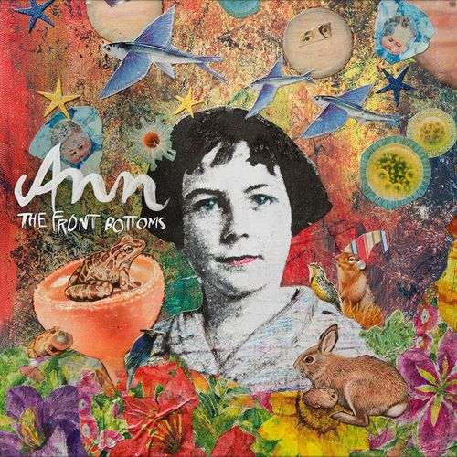 The Front Bottoms - Ann (2018)