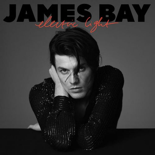 James Bay - Electric Light (2018)