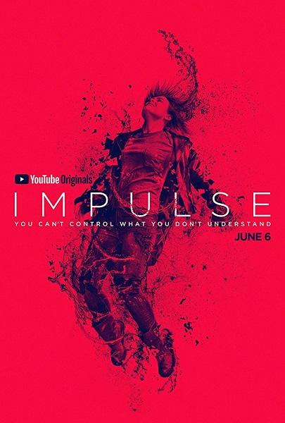 Импульс / Impulse [S01] (2018) WEBRip 720p | ColdFilm