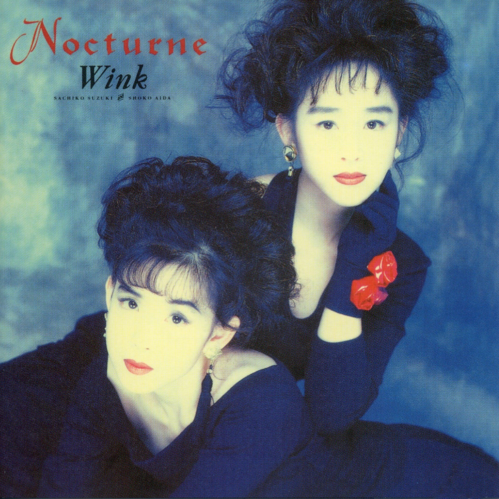20180620.2322.8 Wink - Nocturne ~Yasoukyoku~ (1992) (Remastered 2014) (FLAC) cover.jpg