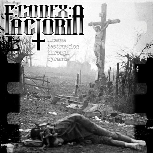 (Death/Thrash Metal) Codex: Factoria - Cause Destruction Through Tyrants - 2018, MP3, 320 kbps