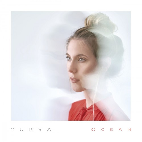(Alternative, Indie Pop) Turya - Ocean - 2018, MP3, 320 kbps