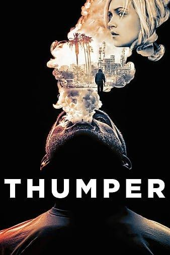 Явная ложь / Thumper (Джордан Росс / Jordan Ross) [2017, США, триллер, драма, криминал, WEB-DLRip] MVO (AlexFilm)