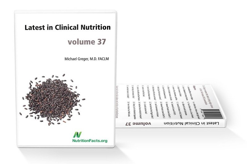 Dr Greger Latest In Clinical Nutrition Vol 37 TUTORIAL-SoSISO