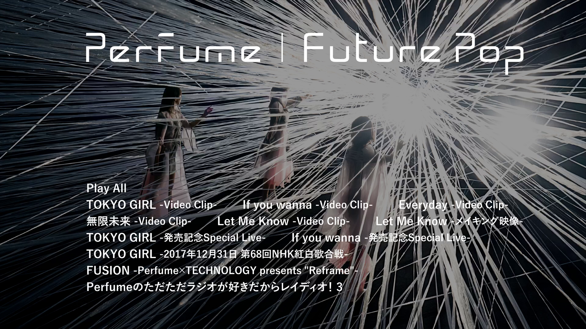 20180814.2200.2 Perfume - Future Pop (Limited edition) (Blu-Ray.iso) (JPOP.ru).png