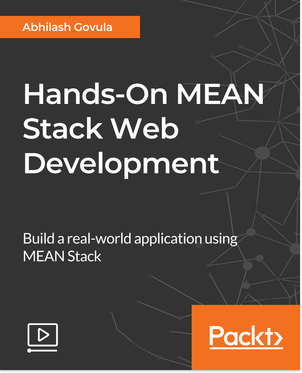 Packtpub - Hands-On MEAN Stack Web Development [Video] [2018, ENG]