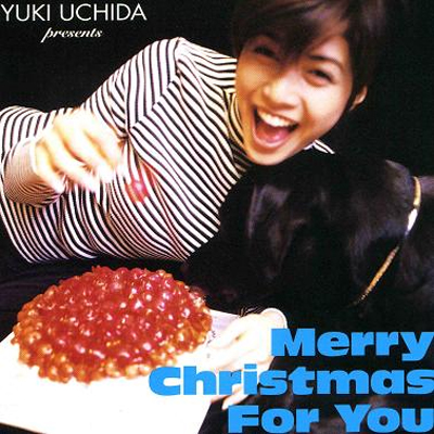 20180910.1009.15 Yuki Uchida - Merry Christmas for You (1995) cover.jpg