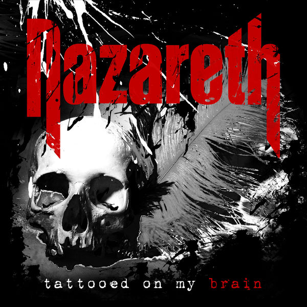 Nazareth - Tattooed on My Brain (2018) MP3