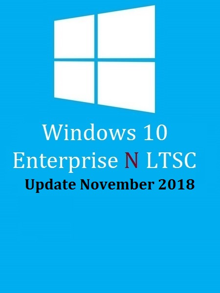 Windows 10 Enterprise N LTSC 2019 (x64) En-US November 2018