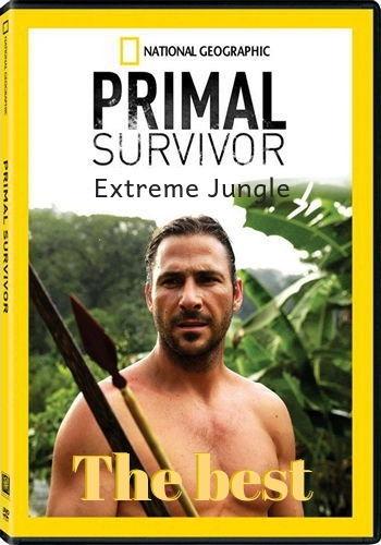 NG: Инстинкт выживания. Экстремальные джунгли (Лучшее) / Primal survivor. Most Extreme (2018) DVB