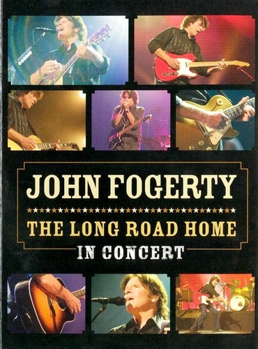 John Fogerty - The Long Road Home in Concert (2006, DVD9)