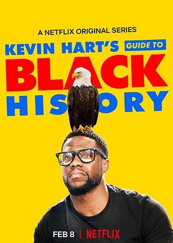 Kevin Harts Guide To Black History 2019 1080p NF WEBRip X264 DD5 1 SNAKE