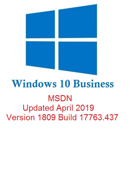 Windows 10 Redstone 5 Business Edition v1809 (x64-x86) MSDN Updated April 2019