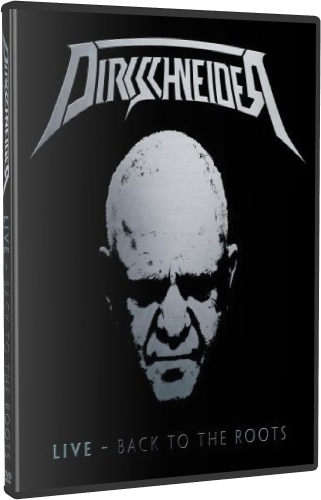 Dirkschneider - Live  Back To The Roots  Accepted (2016, DVD9)
