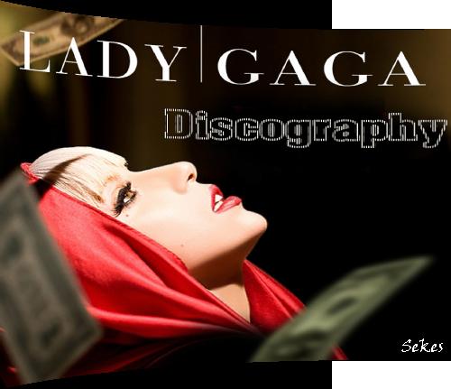 Lady GaGa - Discography (2008-2019)