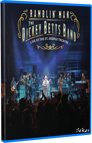 The Dickey Betts Band - Ramblin' Man - Live At The St  George Theatre (2019, Blu-ray)