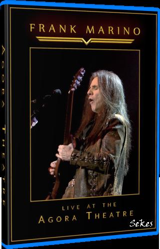 Frank Marino - Live at the Agora Theatre (2019, Blu-ray)